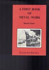 A First Book of Metal-Work by Bernard Cuzner
