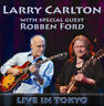 Larry Carlton & Robben Ford : Live in Tokyo CD Expertly Refurbished Product