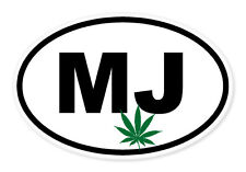 "MJ Weed Pot Marijuana Smoke Oval car window bumper sticker decal 5"" x 3"""