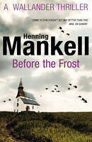 Before The Frost, Mankell, Henning | Paperback Book | Very Good | 9780099571797