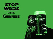 STAR WARS EPISODE VII DARTH VADER STOP WARS DRINK GUINNESS POSTER