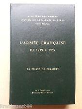 L'armée française de 1919 à 1939 par le colonel Paoli (EA à Michel Debré) 1971