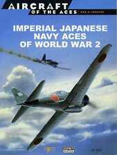Imperial Japanese Navy Aces of World War 2   (softback)