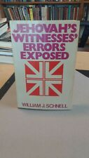 Jehovah's Witnesses Errors Exposed William J Schnell