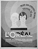PUBLICITÉ DE PRESSE 1926 L'OREAL TEINTURE POUR CHEVEUX PLUS UN CHEVEUX BLANC