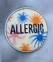 "Vintage Lenticular Pinback Button By Dimensional Research ""Allergic"""