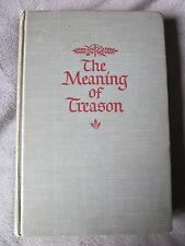 The Meaning Of Treason By Rebecca West, 1947, Hardcover, Viking Press