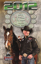 2012 Professional Rodeo Cowboys Association Media Guide