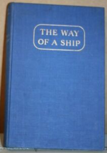 The Way of a Ship by Alan Villiers 1954