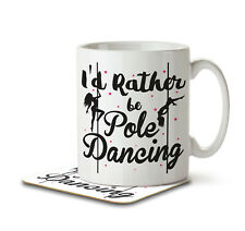 I'd Rather Be Pole Dancing - Mug and Coaster by Inky Penguin