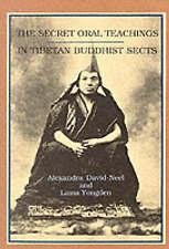 NEW The Secret Oral Teachings in Tibetan Buddhist Sects by Alexandra David-Neel