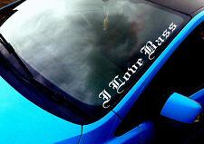 I Love Bass (02) ANY COLOUR Windscreen Sticker VAG VW Drift Euro Car Vinyl Decal