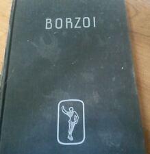 Borzoi, Hardcover – 1935 by Igor Schwezoff Ballet Dance