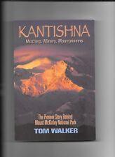 Kantishna by TOM WALKER, The Pioneer Story, Alaska, Mt. McKinley Nat. Park, Illu