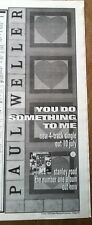 PAUL WELLER YOU DO SOMETHING ..1995 UK Poster size Press ADVERT 16x6 inches