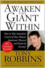 Awaken the Giant Within : How to Take Immediate Control of Your Mental,...