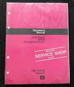 1975-76 JOHN DEERE 550 JD550 TRACTOR CRAWLER BULLDOZER OPERATORS MANUAL SEALED