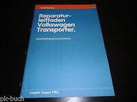 Werkstatthandbuch Instandhaltung genau genommen VW Transporter T3 Bus 08/1981