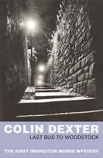 Very Good, Last Bus To Woodstock (Inspector Morse), Colin Dexter, Book