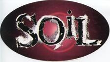 "VTG SOiL Sticker 5""x3"" punk rock nu metal alternative mudvayne opressor dope"