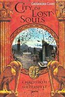 Chroniken der Unterwelt. City of Lost Souls von Clare, C... | Buch | Zustand gut