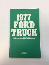 1977 Ford Truck 500 600 700 750 7000 Series Owners Manual