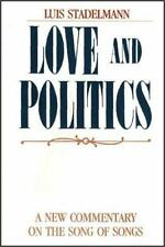 Love and Politics: A New Commentary on the Song of Songs [Nov 01, 1992] Stadel..