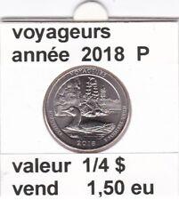 e 3)pieces de 1/4 dollar  voyageurs 2018 P