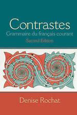NEW Contrastes: Grammaire du français courant (2nd Edition) by Denise Rochat