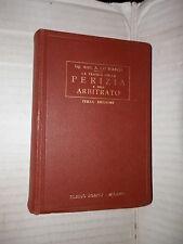 LA PRATICA DELLA PERIZIA E DELL ARBITRATO A Lo Bianco Hoepli 1929 tecnica libro