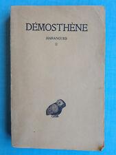 Démosthène - Harangues II - trad du grec Belles Lettres 1946 collection Budé