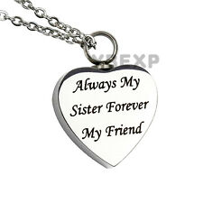 NEW Always my sister forever my friend Cremation Memorial Urn Necklace Pendant
