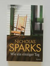 Nicholas Sparks Wie ein einziger Tag Roman
