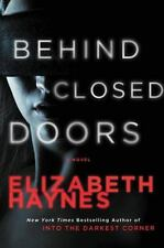 Briarstone Ser.: Behind Closed Doors by Elizabeth Haynes (2015, Trade Paperback)