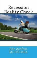 Recession Reality Check by Ade Asefeso MCIPS MBA (2014, Paperback)