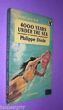 1957. 4000 YEARS UNDER SEA. PHILIPPE DIOLE. 1st EDITION GREAT PAN PAPERBACK GP63