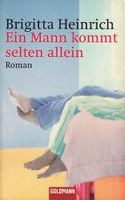 BRIGITTA HEINRICH Ein Mann kommt selten allein (Roman, Wendepunkt nach 17 J.) EA