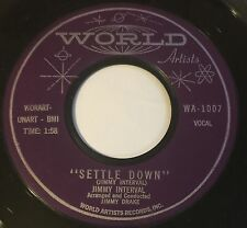 JIMMY INTERVAL Settle Down/These Are My Hands 45 World Artists hear
