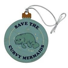 Save the Curvy Mermaids Manatee Funny Humor Wood Christmas Tree Holiday Ornament
