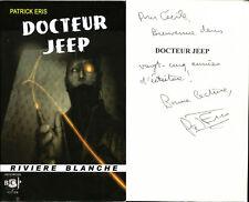 Rivière Blanche Noire 32 - Patrick Eris - Docteur Jeep - Envoi - EO 2011