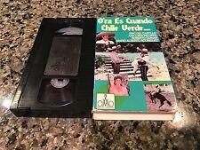 Ora Es Cuando Chile Verde VHS! 1986 Rare Spanish Mexi Comedy! Eric Del Castillo