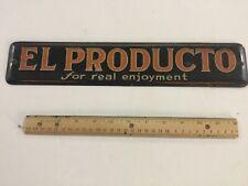 Antique Tin Sign El Producto pre 1930
