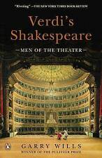 Verdi's Shakespeare by Gary Wills Men of the Theater by Pulitzer Prize-Winning