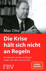 Die Krise hält sich nicht an Regeln (Buch) Max Otte 99 Antworten