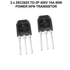 2 x  2SC2625 C2625 -NPN Power Transistor 400v 10A