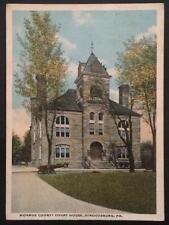 Monroe County Court House, Stroudsburg, PA. 1921 TC Co. A-45577