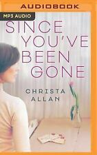 Since You've Been Gone by Christa Allan (2016, MP3 CD, Unabridged)