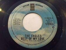 The Eagles Best Of My Love / Ol' '55 45 1974 Asylum Vinyl Record