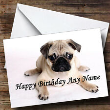 Little Pug Puppy Dog Personalised Birthday Greetings Card