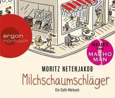 Milchschaumschläger von Moritz Netenjakob Hörbuch